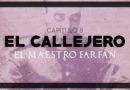 EL CALLEJERO 8, El Maestro Farfán